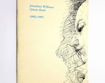 Jonathan Williams' Quote Book 1992 - 1993 Signed Limited Numbered Edition Famous Quotes Collection