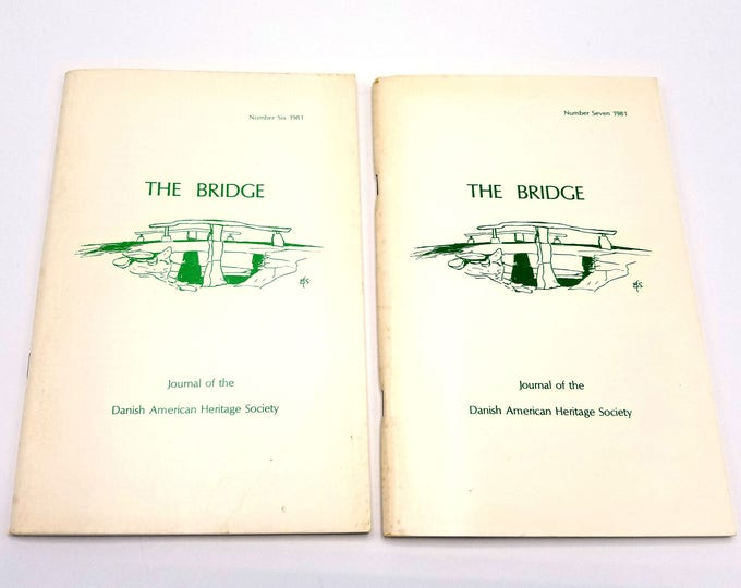Bridge Journal of Danish American Heritage Society Vol 4 (No 1 & 2) 1981 Full Year Denmark Emigrants History