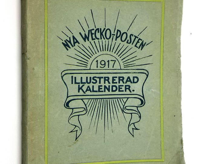 Nya Wecko-Posten Illustrerad Kalender 1917 Christian Writings Poems Swedish Language Chicago, Illinois