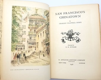 San Francisco's Chinatown 1st Edition 1936 by Charles Caldwell Dobie - Travel - History - Chinese Americans - California