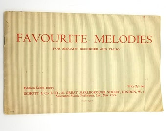 Favourite Melodies for Descant Recorder and Piano by Geoffrey Chase (ed) 1940 Schott London Sheet Music Song Book