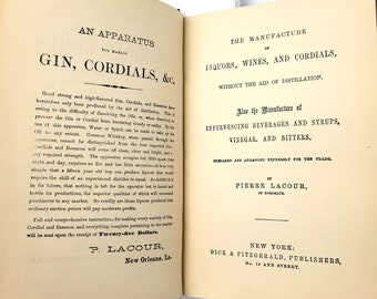 Antique Beverage Book: The Manufacture of Liquors Wines & Cordials Without the Aid of Distillation Hardcover 1868 by Pierre Lacour - Alcohol