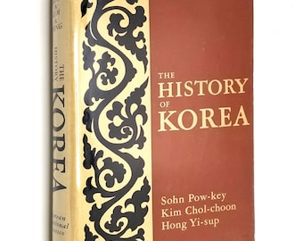 The History of Korea by Sohn Pow-key, Kim Chol-choon, Hong Yi-sup 1970 Hardcover HC w/ Dust Jacket DJ - National Commission for Unesco