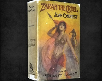 Vintage Genre Fiction: Zarah the Cruel by Joan Conquest Hardcover w/ Dust Jacket 1923 Macaulay Romance