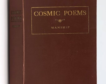 Cosmic Poems SIGNED 1913 by Albert A. Manship - Poetry - Spiritualist - New Thought - New Age - Metaphysics