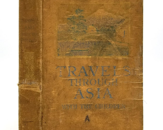 Travels Through Asia With the Children by Frank G. Carpenter 1898 1st Edition Hardcover HC - American Book Co. - RARE
