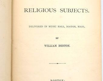 Radical Discourses on Religious Subjects 1872 by William Denton - Spritualism vs Christianity - Spiritualist