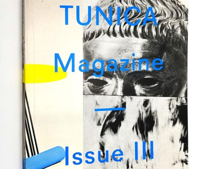 Tunica Magazine Issue III 2014 Art Design Fashion Music Culture Publication New York