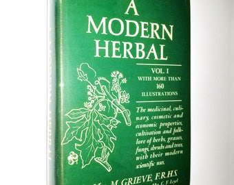 A Modern Herbal Volume I (A-H) by Mrs. M. Grieve 1967 Hafner Publishing - Hardcover HC w/ Dust Jacket DJ - Herbs Grasses Fungi
