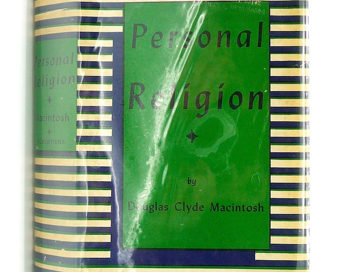 Personal Religion (Religion Today and Tomorrow Series) 1942 Douglas Clyde Macintosh - 1st Edition Hardcover HC w/ Dust Jacket DJ