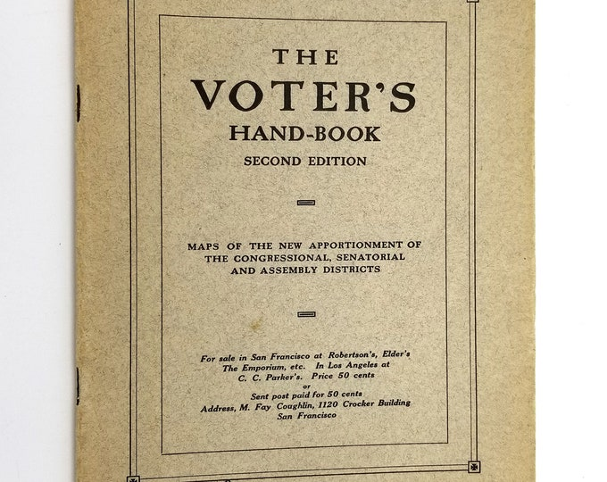 The Voter's Hand-Book (Second Edition) by M. Fay Coughlin 1912 California - Women's Suffrage - Guide