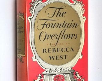 Vintage Fiction: The Fountain Overflows by Rebecca West 1st Edition Hardcover w/ Dust Jacket 1956 Viking Press