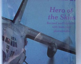 Herk: Hero of the Skies 1986 by Joseph E. Dabney - Lockheed C-130 Aviation Military Flight