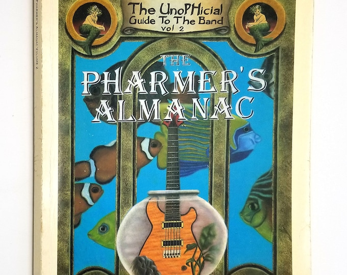 The Pharmers Almanac - The UnoPHicial Guide to the Band Volume 2, Summer 1996 Phish - Rock Music - Jam Band