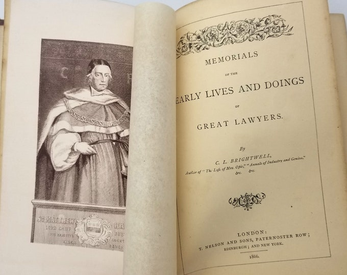 Memorials of the Early Lives and Doings of Great Lawyers by C.L. Brightwell Hardcover 1866 T. Nelson & Sons - London