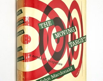 The Moving Target by John Macdonald 1949 1st Edition Hardcover HC w/ Dust Jacket - Knopf Mystery Thriller