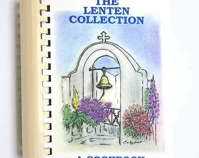 The Lenten Collection: A Cookbook by  Lee Karahalios 1996 Greek Orthodox Diocese Boston