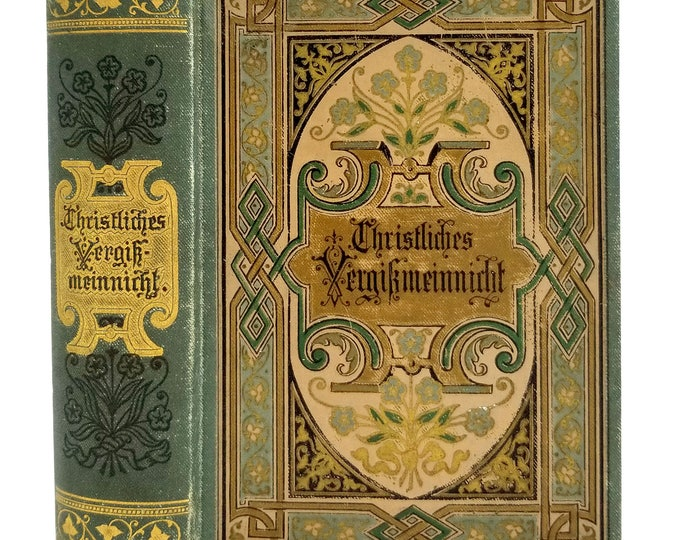 Christliches Vergikmeinnicht Ca. 1890's  Ernst Kaufmann Publisher - German Language Daily Devotional - Hardcover HC