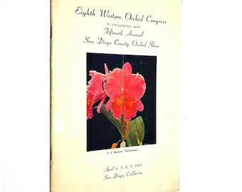 Eighth (8th) Western Orchid Conference in conjunction w/ Fifteenth (15th) Annual San Diego County Orchid Show, April 6 - 9, 1961 Program