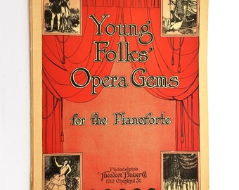 Young Folks' Opera Gems for the Pianoforte 1924 Sheet Music Song Book - Theodore Presser Co.