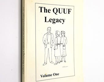 The Quimper Unitarian Universalist Fellowship Legacy Volume One QUUF Port Townsend Washington WA 1994
