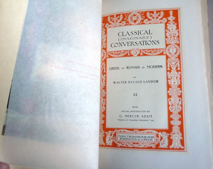 Universal Classics Library: Classical Conversations Greek-Roman-Modern 1901 Collectible Antique Vintage Hardcover HC Walter Savage Landor