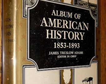 Album of American History Volume III Adams 1946 1st Edition Hardcover HC w/ Dust Jacket DJ Photography