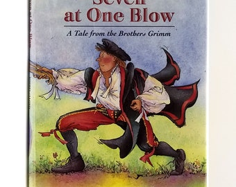 Seven at One Blow: A Tale from the Brothers Grimm SIGNED 1st Edition in Dust Jacket 1998 Eric Kimmell