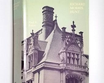Richard Morris Hunt by Paul R. Baker 1980 1st Edition Hardcover HC w/ Dust Jacket DJ - MIT Press - Architecture