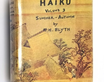 Haiku, Volume 3, Summer-Autumn by R. H. Blyth Hardcover HC w/ Dust Jacket DJ 1964 The Hokuseido Press - Poetry