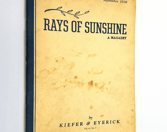 Rays of Sunshine - A Magazet Vol. VII, No. 9, September 1936 Kiefer & Eyerick Mortuary
