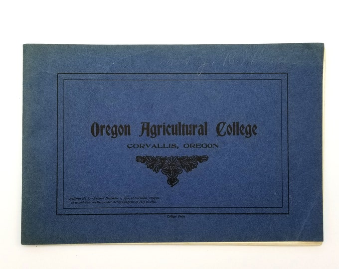 Oregon Agricultural College, Corvallis, Oregon [1905 Bulletin] Oregon State College/University
