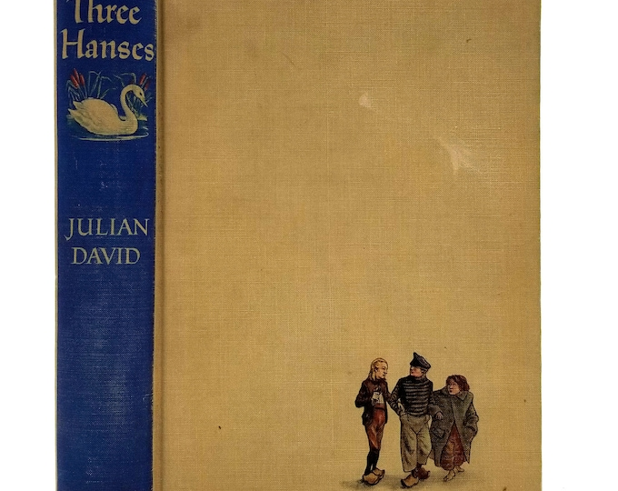 The Three Hanses by Julian David illust by Warren Chappell 1942 1st Edition Hardcover HC - Little Brown & Co - Biographical Fiction YA