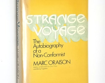 Strange Voyage: The Autobiography of a Non-Conformist by Marc Oraison 1st Ed Hardcover HC w/ Dust Jacket DJ 1970