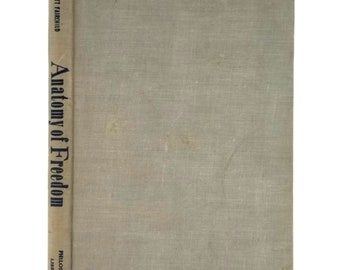 Anatomy of Freedom by Henry Pratt Fairchild 1st Edition Hardcover HC 1957 Philosophical Library