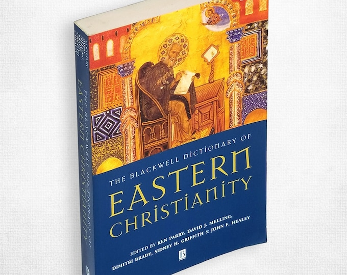 The Blackwell Dictionary of Eastern Christianity 2001 Oxford - Eastern Orthodoxy - Russian - Greek