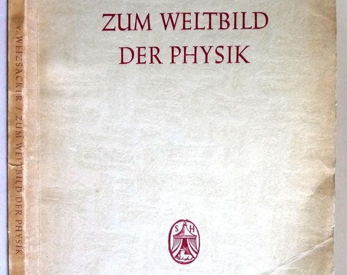 Zum Weltbild Der Physik 1943 Carl Friedrich Freiherr Von Weizsacker - Science - German Language