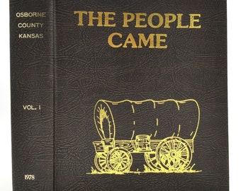 The People Came (History of Osborne County Kansas, Vol. 1) 1977 Hardcover HC Genealogy Family History KS