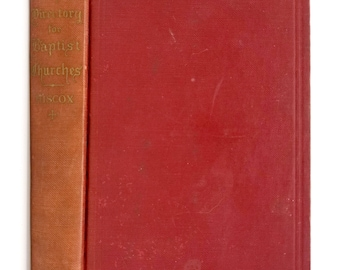 The New Directory of Baptist Churches by Edward T. Hiscox 1946 Hardcover HC The Judson Press