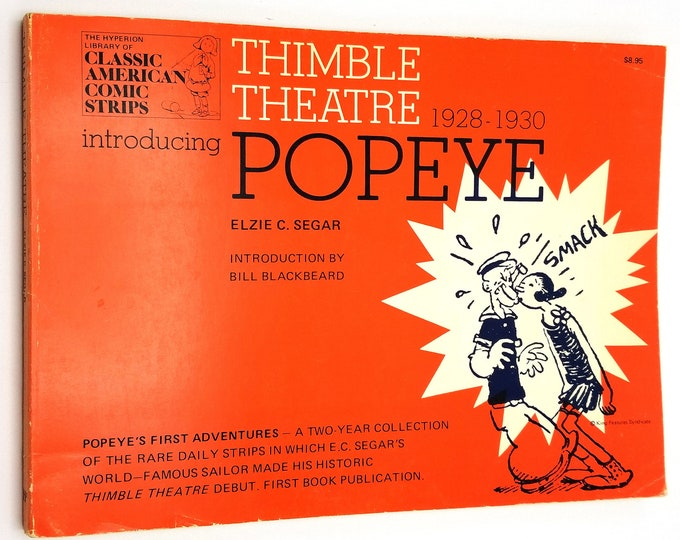 Thimble Theatre Introducing Popeye: A Complete Compilation of the First Adventures of Popeye 1928-1930 Review Copy