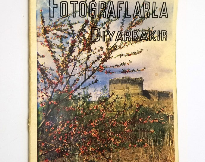 Fotograflarla Diyarbakir by Adil Tekin 1964 Turkey Travel Tourism Guide Photos