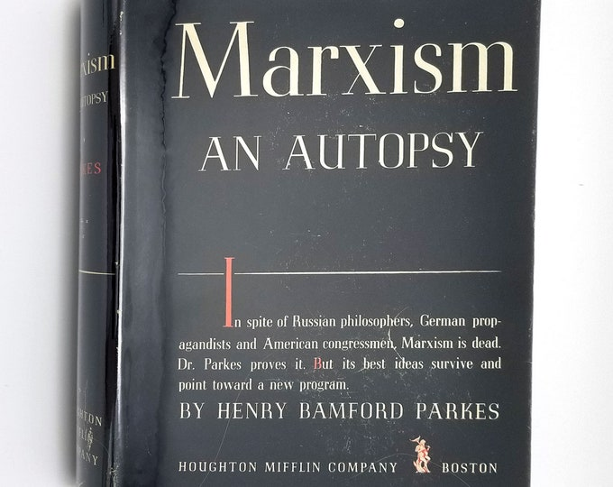 Marxism: An Autopsy by Henry Bamford Parkes 1939 1st Edition Hardcover HC w/ Dust Jacket DJ - Houghton Mifflin