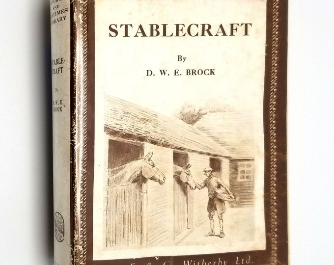 Vintage UK Horse Care Book: Stablecraft (Revised Edition) by D.W.E. Brock Hardcover HC w/ Dust Jacket DJ 1948