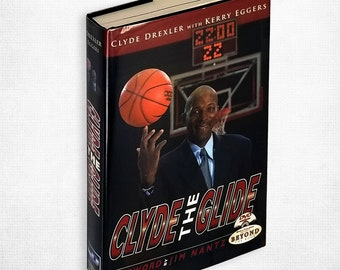 Clyde the Glide by Clyde Drexler & Kerry Eggers SIGNED Hardcover w/ Dust Jacket 2004 w/ DVD