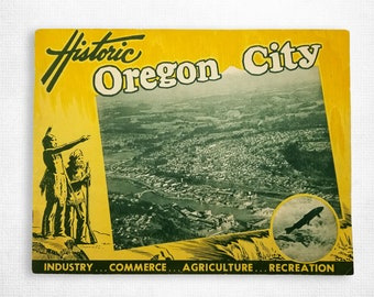 Historic Oregon City: Industry, Commerce, Agriculture, Recreation Ca. 1955 Clackamas County