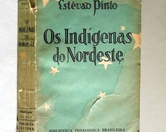 Os Indigenas do Nordeste 1935 by Estevao Pinto - Signed - Portuguese Language - History