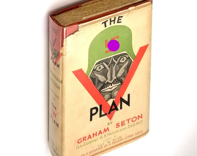 The V Plan 1st Edition Hardcover in Dust Jacket 1941 by Graham Seton -Historical Espionage - Fiction - World War II