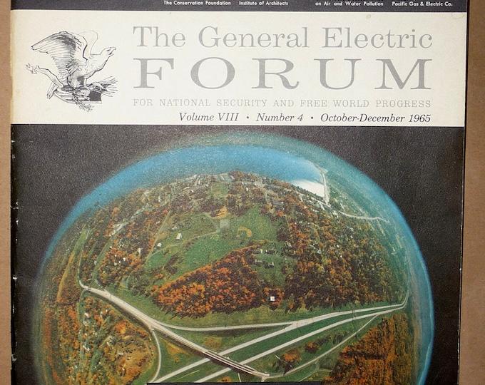 General Electric Forum (For National Security and Free World Progress) Volume 8 Number 4 October - December 1965 - Internal Magazine - GE