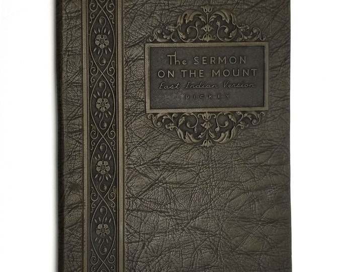 The Sermon on the Mount East Indian Version by Rufus Needham Dickey SIGNED 1936 The Kelvie Press