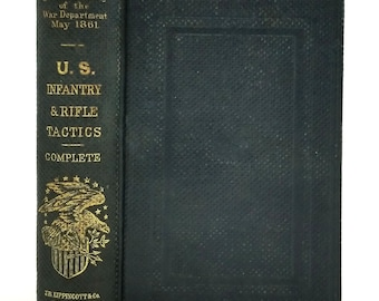 U.S. Infantry Tactics by Secretary of War 1861 Hardcover - Civil War Military Instruction Manual - War Department
